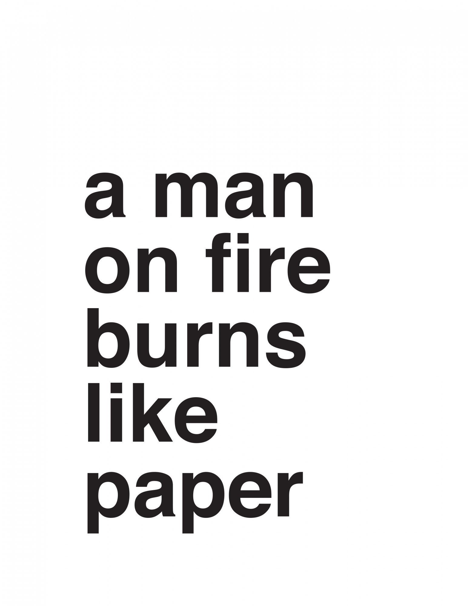 a man on fire burns like paper